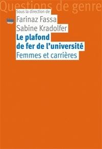 Farinaz Fassa et Sabine Kradolfer - Le plafond de fer de l'université - Femmes et carrières.
