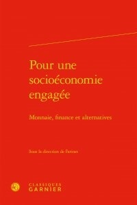 Pour une socioéconomie engagée - Monnaie, finance et alternatives.pdf