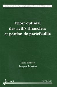 Faris Hamza et Jacques Janssen - Choix optimal des actifs financiers et gestion de portefeuille.