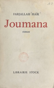 Farjallah Haïk et Gabriel Marcel - Joumana.