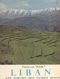 Farjallah Haïk et Francis Ambrière - Liban.