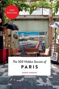Farman Marie - The 500 hidden secrets of paris -7th edition-.