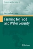 Eric Lichtfouse - Farming for Food and Water Security.