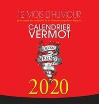 Faro et Pierre-Valéry Archassal - Almanach Vermot - 12 mois d'humour. Petit musée des traditions & de l'humour populaires français.