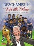 Faro - Deschamps 1er Roi des Bleus (Nouvelle Edition).