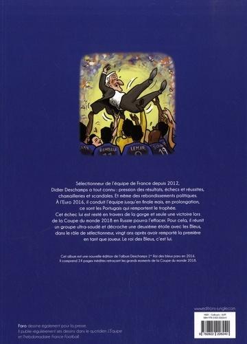 Deschamps 1er, Roi des Bleus. A la conquête de la 2e étoile