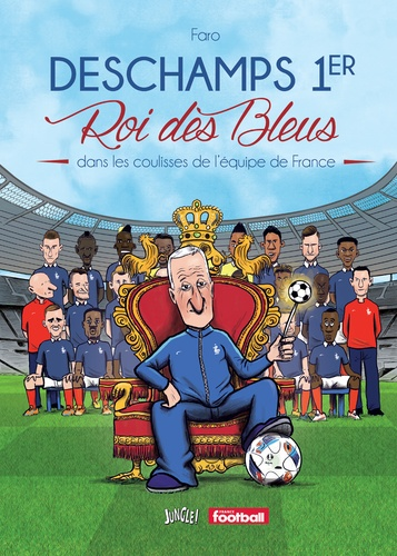 Didier 1er roi des Bleus