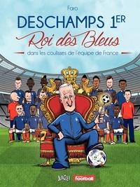 Faro - Didier 1er roi des Bleus.