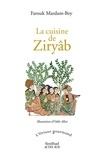 Farouk Mardam-Bey - La cuisine de Ziryâb.