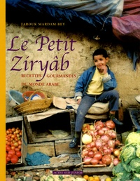 Deedr.fr Le Petit Ziryâb - Recettes gourmandes du monde arabe Image