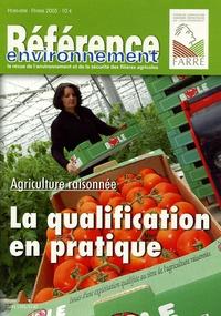 Bernard Guidez - Référence environnement Hors-Série 2005 : Agriculture raisonnée : la qualification en pratique.