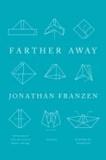 Farther Away - Essays.