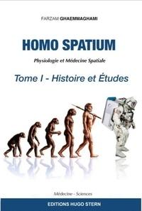 Farzam Ghaemmaghami - Homo spatium - Physiologie et médecine spatiales.