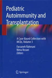 Pediatric Autoimmunity and Transplantation - A Case-Based Collection with MCQs - Volume 3.pdf