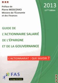 Guide de lactionnaire salarié, de lépargne et de la gouvernance 2013.pdf