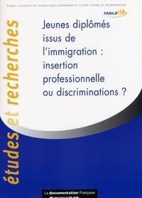 FASILD - Jeunes diplômés issus de l'immigration : insertion professionnelle ou discrimination?.