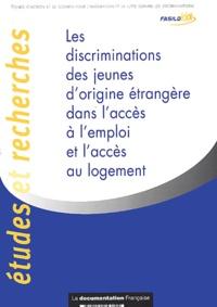 FASILD - Les discriminations des jeunes d'origine étrangère dans l'accès à l'emploi et l'accès au logement.