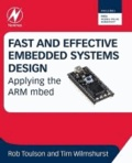 Fast and Effective Embedded Systems Design - Applying the ARM mbed.