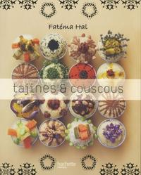 Fatéma Hal - Tajines et couscous.