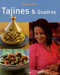 Fatéma Hal - Tajines & Quadras.