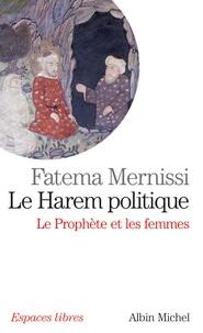 Le Harem politique - Le Prophète et les femmes.pdf