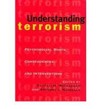 Fathali M. Moghaddam et Anthony J. Marsella - Understanding Terrorism - Psychosocial Roots, Consequences, and Interventions.