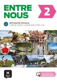 Fatiha Chahi et Catherine Huor - Entre nous 2 A2 - Livre de l'élève + cahier d'activités. 1 CD audio