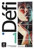 Fatiha Chahi et Monique Denyer - Méthode de français Défi 1 A1 - Livre de l'élève. 1 CD audio