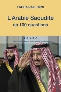 Lemememonde.fr L'Arabie Saoudite en 100 questions Image