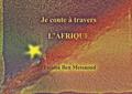 Fatima Ben Messaoud - Je conte à travers l'Afrique.