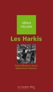 Fatima Besnaci-Lancou et Abderahmen Moumen - Les Harkis.