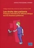 Fatima Boughaf et Michelle Bourseau - Les droits des patients - Pratiques infirmières et réflexion éthique lors de situations palliatives.