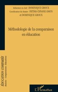Fatima Chnane-Davin et Dominique Groux - Raisons, comparaisons, éducations N° 5, Septembre 2009 : Méthodologie de la comparaison en éducation.
