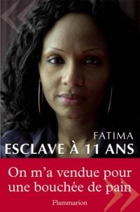 Fatima - Esclave à 11 ans.