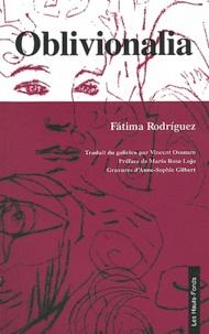 Fatima Rodríguez - Oblivionalia - Edition bilingue français-galicien.