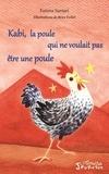 Fatima Sarsari - Kabi, la poule qui ne voulait pas être une poule.