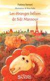 Fatima Sarsari - Les étranges béliers de Sidi Mansour.