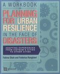 Fatima Shah - A Workbook on Planning for Urban Resilience in the Face of Disasters.