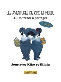 Fatma Doré et Salomé Pont - Joue avec Kiko et Kilulu.