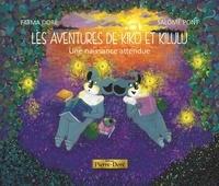 Fatma Doré et Salomé Pont - Les aventures de Kiko et Kilulu Tome 2 : Une naissance attendue.
