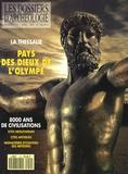 Jean-Claude Decourt - Les Dossiers d'Archéologie N° 159, Avril 1991 : La Thessalie - Pays des dieux de l'Olympe.