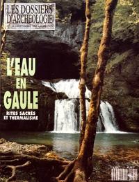 Raymond Chevallier et Franck Bourdy - Les Dossiers d'Archéologie N° 174, septembre 19 : L'eau en Gaule - Rites sacrés et thermalisme.