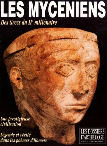 Alexandre Farnoux - Les Dossiers d'Archéologie N° 195, Juillet-Août : Les Mycéniens - Des Grecs du IIe millénaire.