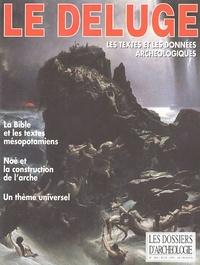 Dominique Charpin - Les Dossiers d'Archéologie N° 204, Juin 1995 : Le Déluge.