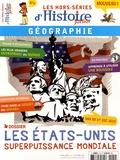 Auteurs divers - Les hors-séries d'Histoire Junior N° 4, Octobre 2015 : Les Etats-Unis, une superpuissance mondiale.