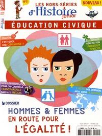 Olivier Fabre - Les hors-séries d'Histoire Junior N° 5, février 2016 : Hommes et femmes : en route pour l'égalité !.