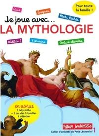 Faton - Je joue avec... la mythologie - Un cahier d'activités pour toute la famille avec plus de 30 jeux.
