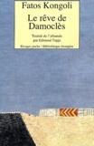 Fatos Kongoli - Le rêve de Damoclès.