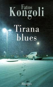 Fatos Kongoli - Tirana blues.