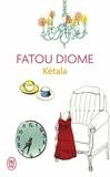 Fatou Diome - Kétala.